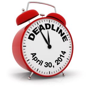 April 30, 2014 Renewal Deadline