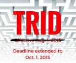 TRID Deadline Extended